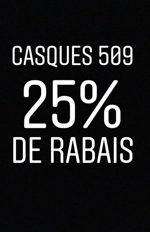 Casques 509 25% de rabais